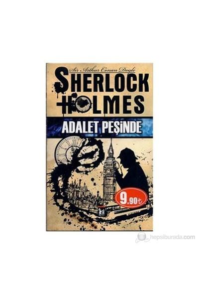 Sherlock Holmes - Adalet Peşinde-Sir Arthur Conan Doyle