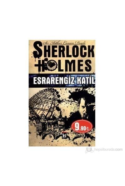 Sherlock Holmes - Esrarengiz Katil - Sir Arthur Conan Doyle