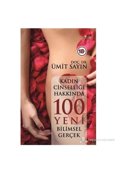 Kadın Cinselliği Hakkında 100 Bilimsel Gerçek - Ümit Sayın