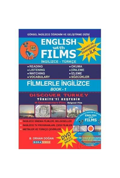 English With Films - 1 / İngilizce & Türkçe (Discover Turkey) - B.Orhan Doğan