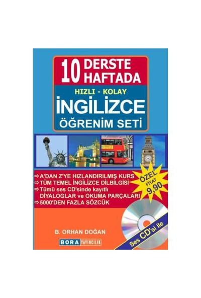 10 Derste / 10 Haftada Hızlı Kolay İngilizce Öğrenim Seti - B. Orhan Doğan