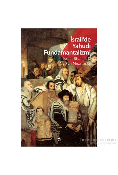 İsrail'De Yahudi Fundamantalizmi-Israel Shahak