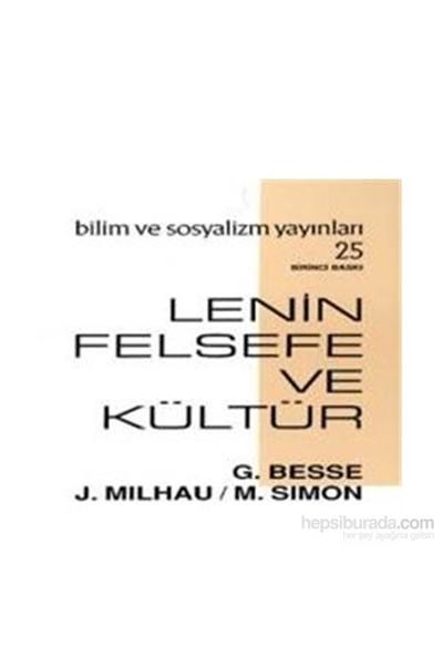 Lenin Felsefe Ve Kültür-Guy Besse
