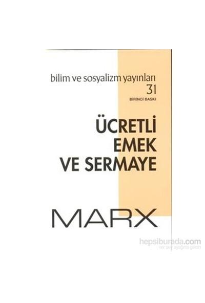 Ücretli Emek Ve Sermaye-Karl Marx