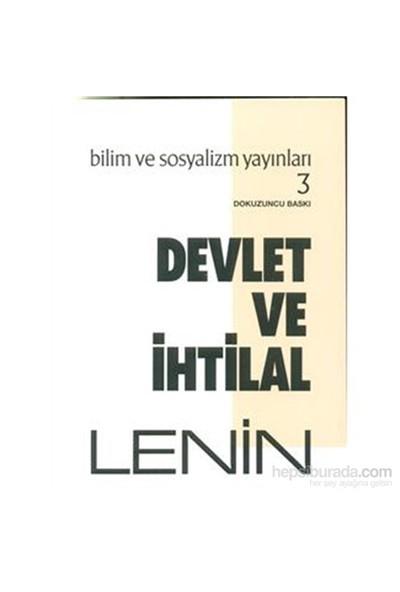 Devlet Ve İhtilal-Vladimir İlyiç Lenin