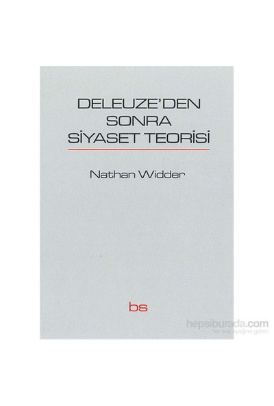 Deleuze'Den Sonra Siyaset Teorisi-Nathan Widder