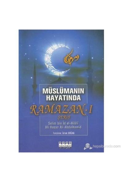 Müslümanın Hayatında Ramazan-I Şerif-Ali Abdulhamid