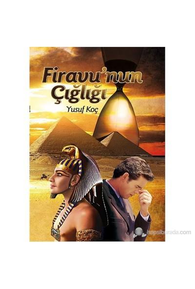 Firavun'Un Çılgınlığı-Yusuf Koç