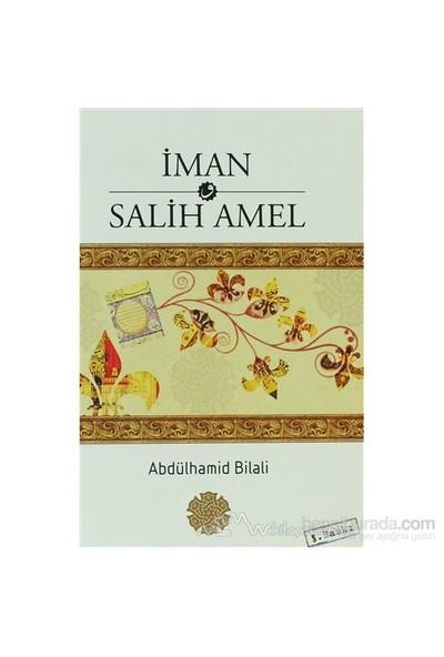İman Ve Salih Amel-Abdülhamid Bilali