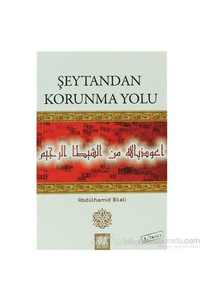 Şeytandan Korunma Yolu-Abdülhamid Bilali