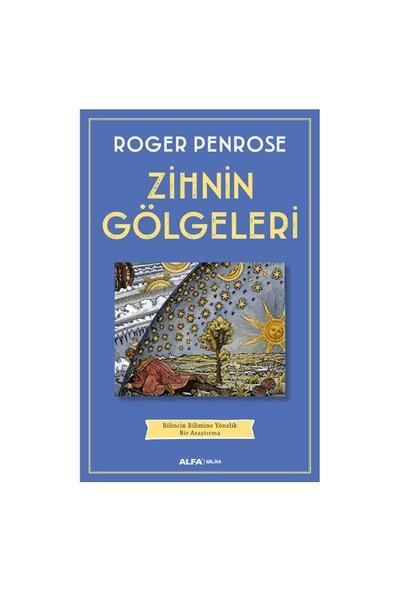 Zihnin Gölgeleri-Roger Penrose