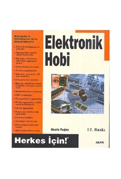 Elektronik Hobi - Güçlü Tuğay