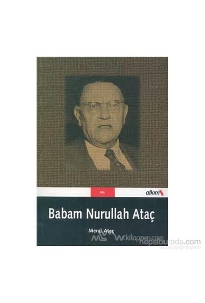 Babam Nurullah Ataç-Meral Ataç