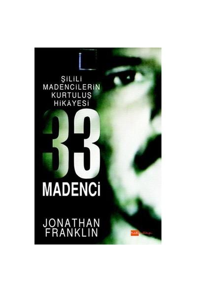 33 Madenci - Jonathan Franklin