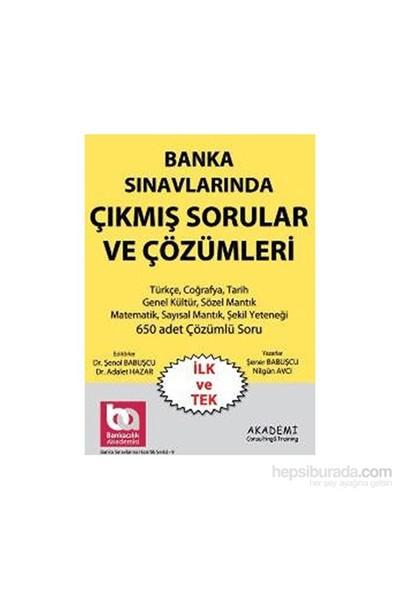 Akademi Consulting Training 2014 Banka Sınavlarında Çıkmış Sorular Ve Çözümleri - Şener Babuşcu