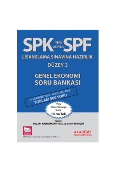 Spf Lisaslama Sınavlarına Hazırlık Düzey 3 Genel Ekonomi Soru Bankası-Şenol Babuşçu