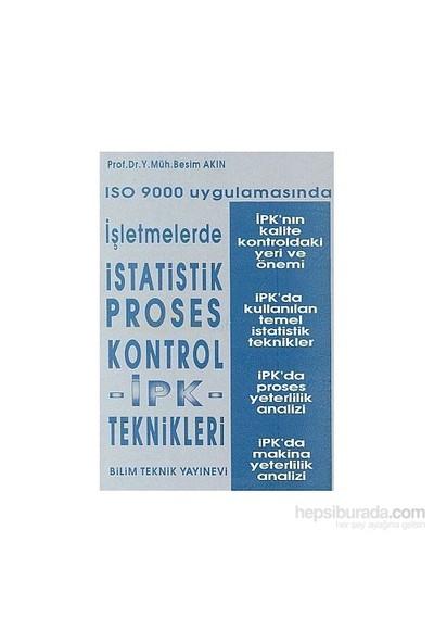Iso 9000 Uygulamasında İşletmelerde İstatistik Proses Kontrol