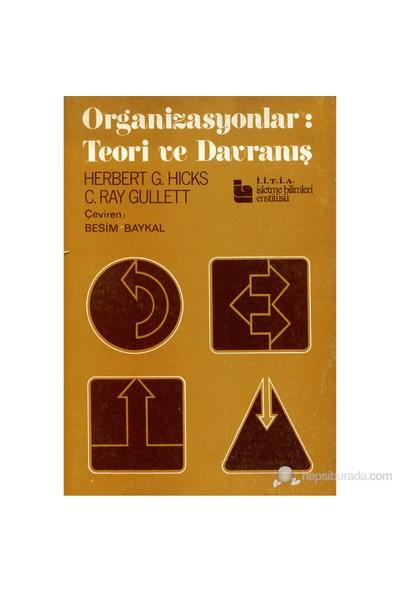 Organizasyonlar: Teori ve Davranış - Ali Dülger