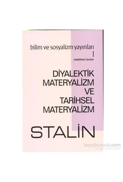 Diyalektik Materyalizm Ve Tarihsel Materyalizm-Josef V. Stalin