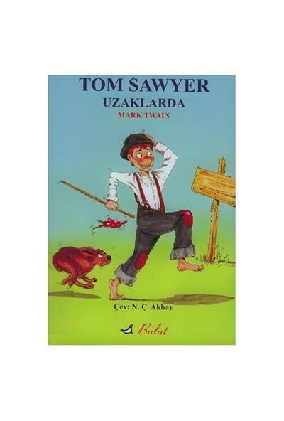 TOM SAWYER UZAKLARDA