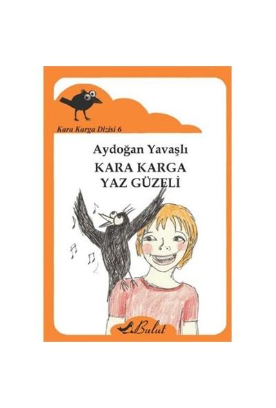 Kara Karga Dizisi 6: Kara Karga Yaz Güzeli-Aydoğan Yavaşlı