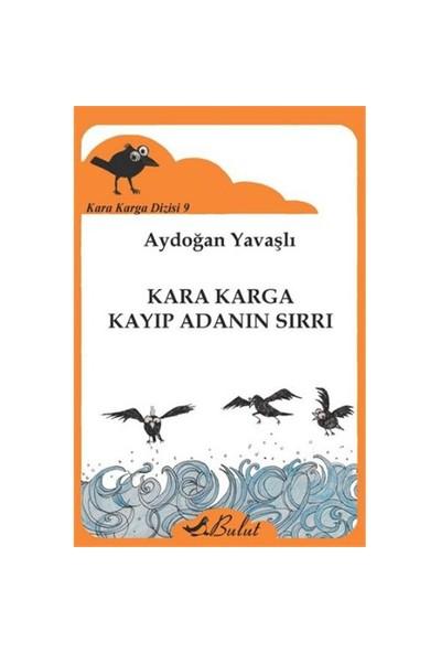 Kara Karga Dizisi 9: Kara Karga Kayıp Adanın Sırrı-Aydoğan Yavaşlı