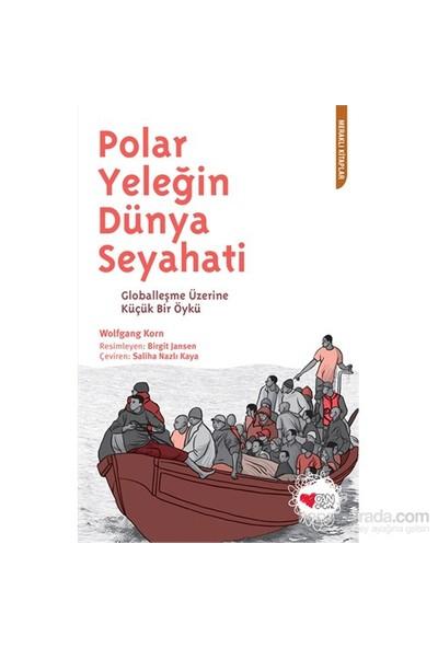 Polar Yeleğin Dünya Seyahati-Wolfgang Korn