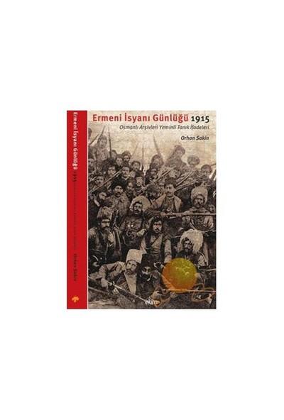 Ermeni İsyanı Günlüğü 1915
