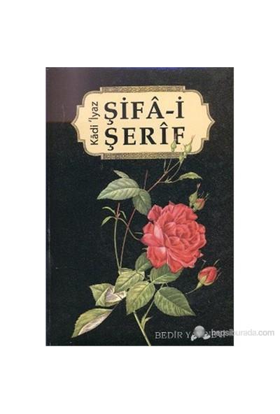 Şifa-i Şerif - Kadı İyaz