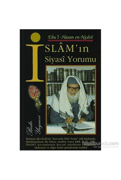 İslam'In Siyasi Yorumu-Ebu'L Hasan Ali En-Nedvi