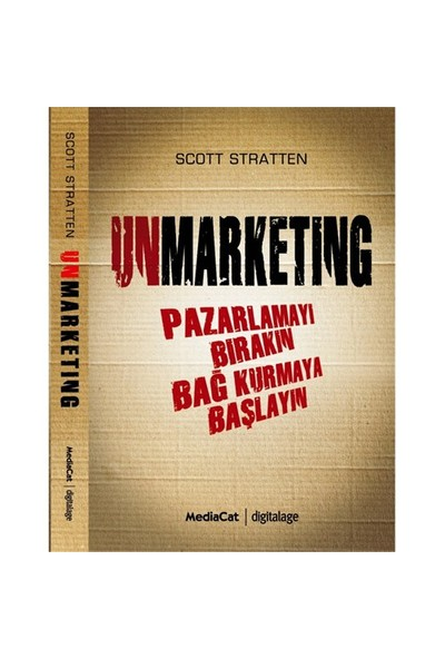 Unmarketing - Scott Stratten