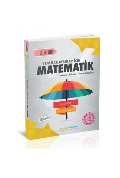 Cevdet Özsever Yayınları Yeni Başlayanlar İçin Matematik 2.Kitap