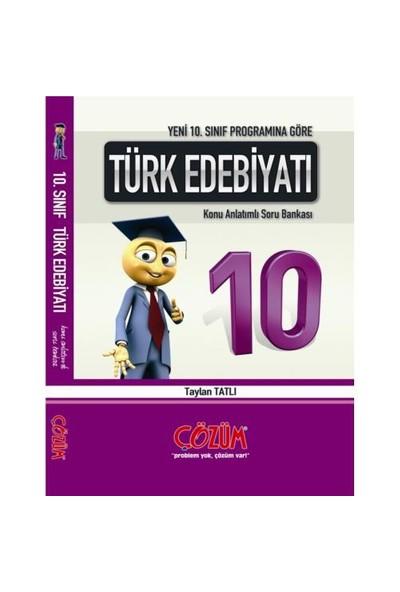 Çözüm 10. Sınıf Türk Edebiyatı Konu Anlatımlı Soru Bankası