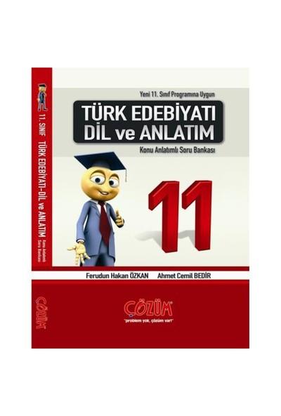 Çözüm 11. Sınıf Türk Edebiyatı Dil Ve Anlatım Konu Anlatımlı Soru Bankası