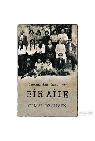 Osmanlı'Dan Günümüze Bir Aile-Cemal Özgüven