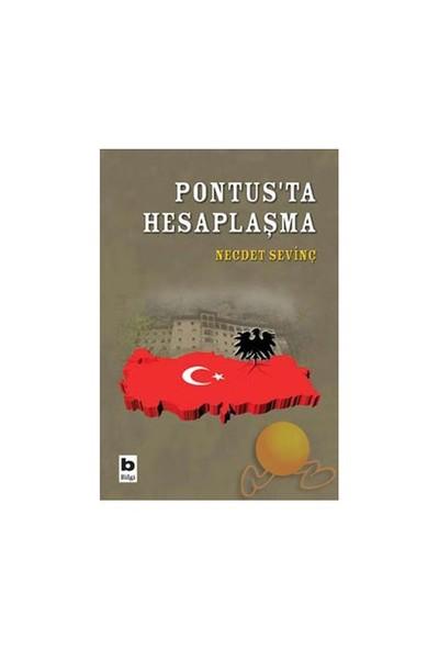 Pontus'ta Hesaplaşma