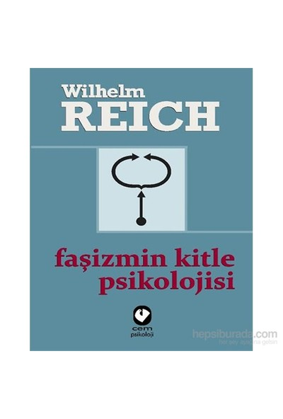 Faşizmin Kitle Psikolojisi-Wilhelm Reich