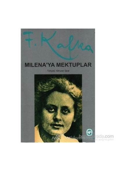 Milenaya Mektuplar - Franz Kafka