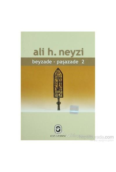 Beyzade - Paşazade 1-2 Takım-Ali H. Neyzi