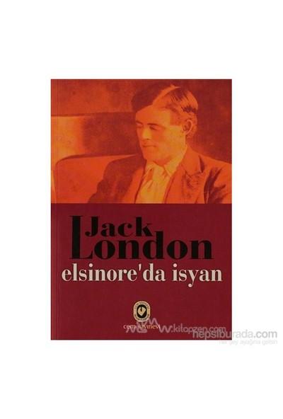 Elsinoreda İsyan-Jack London
