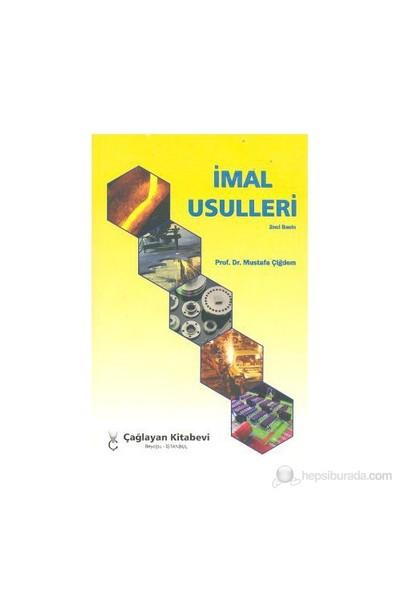 İmal Usulleri - Mustafa Çiğdem