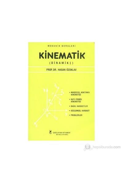 Kinematik-Hasan Özoklav