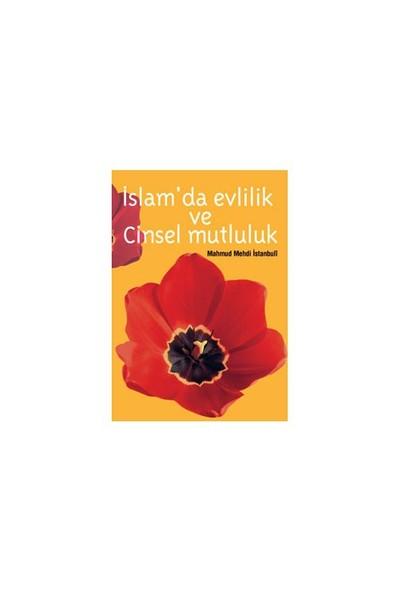 İslam Da Evlilik Ve Cinsel Mutluluk-Mahmut Mehdi El-İstambuli
