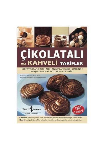 Çikolatalı Ve Kahveli Tarifler - Mary Banks