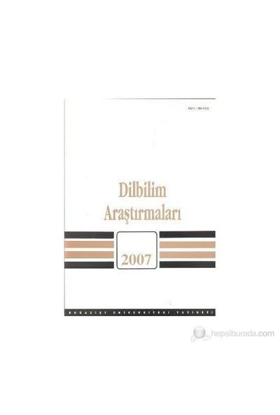 Dilbilim Araştırmaları 2007-Kolektif