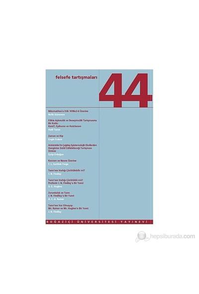Felsefe Tartışmaları Sayı: 44-Kolektif