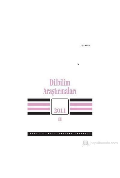 Dilbilim Araştırmaları 2011/ 2-Kolektif