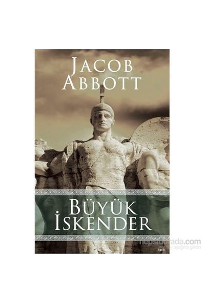 Büyük İskender - Jacob Abbott