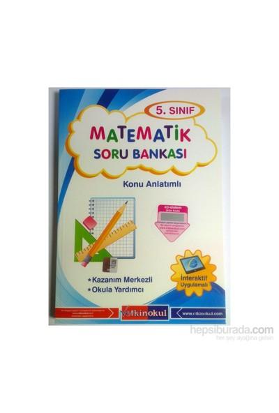 Etkin Okul Yayınları 5.Sınıf Matematik Soru Bankası