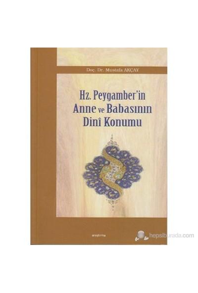 Hz. Peygamber'İn Anne Ve Babasının Dini Konumu-Mustafa Akçay